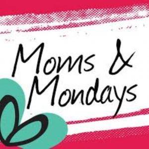 moms&mondays
